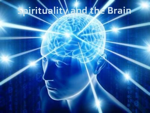 Spirituality and the Brain